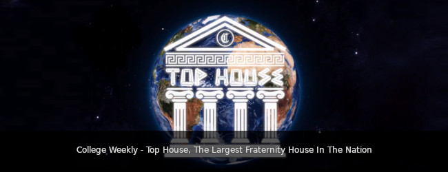 College Weekly - Top House